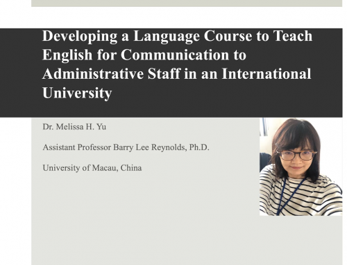 Developing a Language Course to Teach English for Communication to Administrative Staff in an International University.